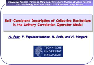 XII Nuclear Physics Workshop Maria and Pierre Curie: Nuclear Structure Physics and Low-Energy Reactions, Sept. 21-25, Ka
