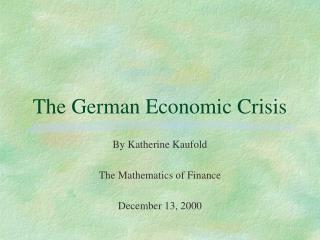 The German Economic Crisis