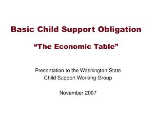 Basic Child Support Obligation   The Economic Table