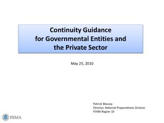 Continuity Guidance  for Governmental Entities and  the Private Sector
