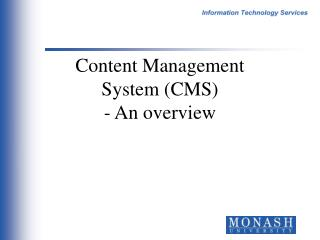 Content Management System CMS - An overview