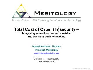 Total Cost of Cyber Insecurity   Integrating operational security metrics  into business decision-making