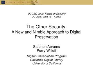 The Other Security: A New and Nimble Approach to Digital Preservation