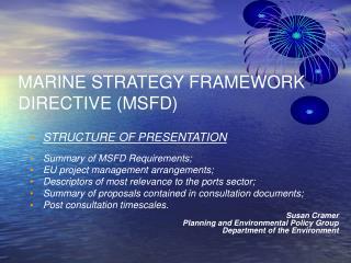 MARINE STRATEGY FRAMEWORK DIRECTIVE MSFD