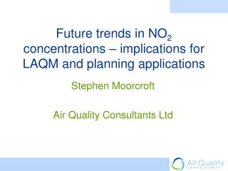 Future trends in NO2 concentrations   implications for LAQM and planning applications