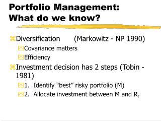 Portfolio Management: What do we know