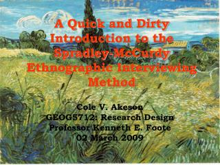 A Quick and Dirty Introduction to the Spradley-McCurdy Ethnographic Interviewing Method