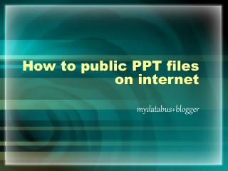 How to public PPT files