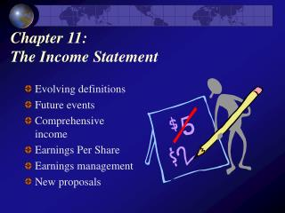 Chapter 11:  The Income Statement