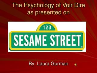 The Psychology of Voir Dire as presented on