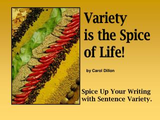 Spice Up Your Writing with Sentence Variety.
