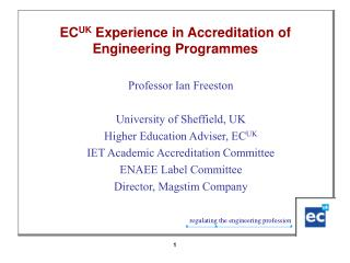 ECUK Experience in Accreditation of  Engineering Programmes