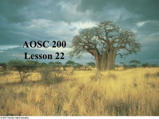 AOSC 200 Lesson 22