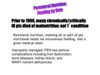 Parenteral Nutrition: Feeding by Vein