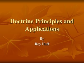 Doctrine Principles and Applications