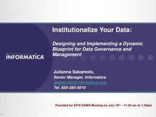 Institutionalize Your Data:  Designing and Implementing a Dynamic Blueprint for Data Governance and Management