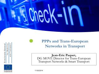 PPPs and Trans-European Networks in Transport