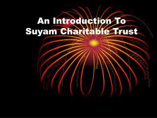 Suyam Charitable Trust