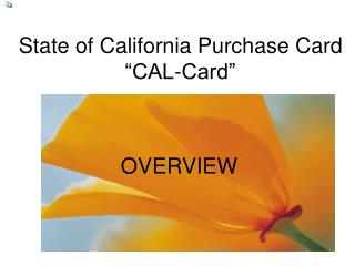 State of California Purchase Card  CAL-Card