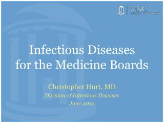 Infectious Diseases  for the Medicine Boards