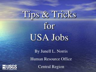 Tips  Tricks for  USA Jobs