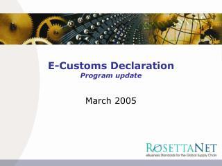 E-Customs Declaration Program update