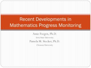 Recent Developments in Mathematics Progress Monitoring