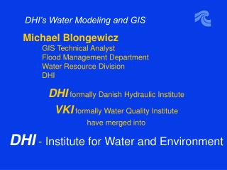 DHI s Water Modeling and GIS