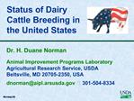 Status of Dairy Cattle Breeding in the United States