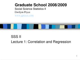 SSS II Lecture 1: Correlation and Regression