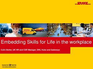 Embedding Skills for Life in the workplace