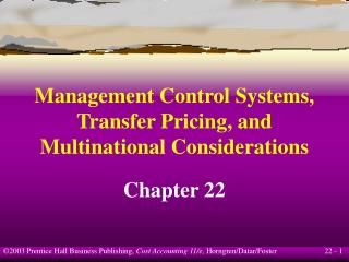 Management Control Systems, Transfer Pricing, and Multinational Considerations