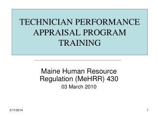 TECHNICIAN PERFORMANCE APPRAISAL PROGRAM TRAINING