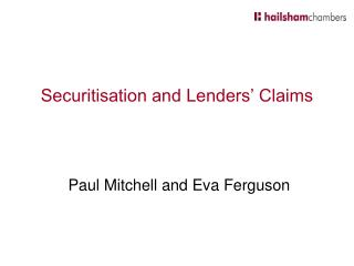 Securitisation and Lenders  Claims