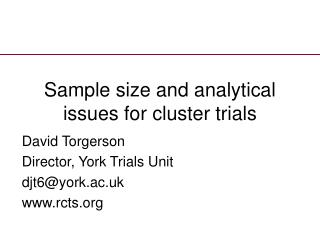 Sample size and analytical issues for cluster trials