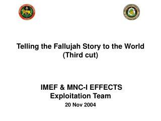 IMEF  MNC-I EFFECTS Exploitation Team 20 Nov 2004