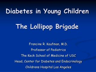 Diabetes in Young Children  The Lollipop Brigade