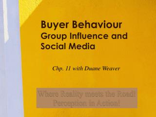 Buyer Behaviour Group Influence and Opinion Leadership
