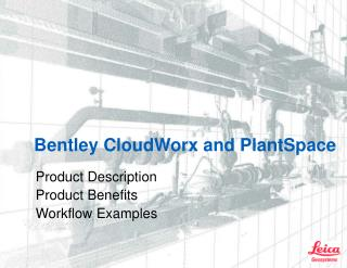 Bentley CloudWorx and PlantSpace