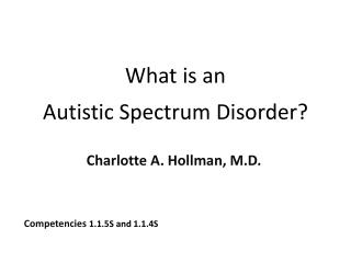 What is an  Autistic Spectrum Disorder