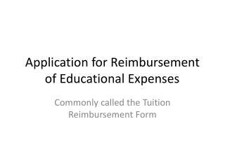Application for Reimbursement of Educational Expenses