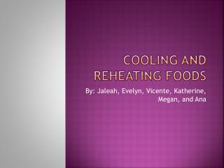 Cooling and Reheating Foods