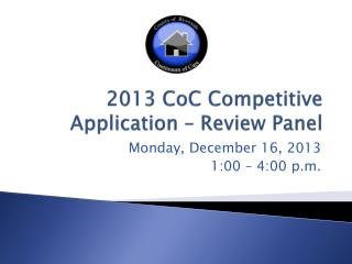 2013 CoC Competitive Application – Review Panel