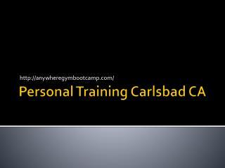 Personal Training Carlsbad CA