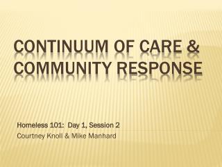 Continuum of Care & Community Response