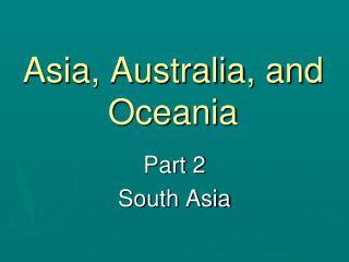 Asia, Australia, and Oceania
