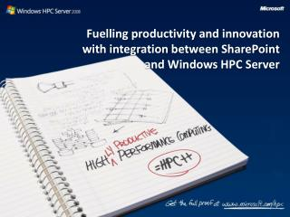Fuelling productivity and innovation with integration between SharePoint and Windows HPC Server