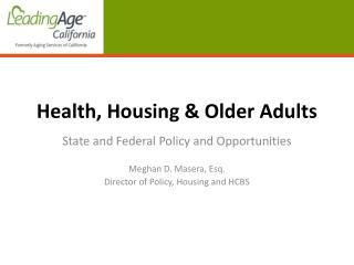 Health, Housing & Older Adults