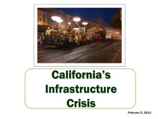 California's Infrastructure  Crisis