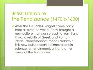 British Literature The Renaissance (1470's-1630)